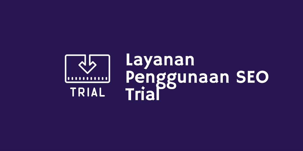 Layanan Penggunaan Seo Trial
